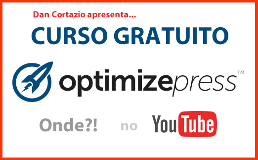 Curso Gratuito OptimizePress: Vídeos Tutoriais Completos!